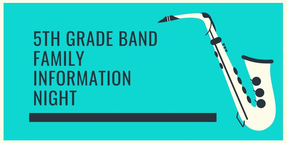 5th Grade Band Family Information Night