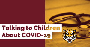 Talking to Children About COVID-19 (Coronavirus): A Parent Resource
