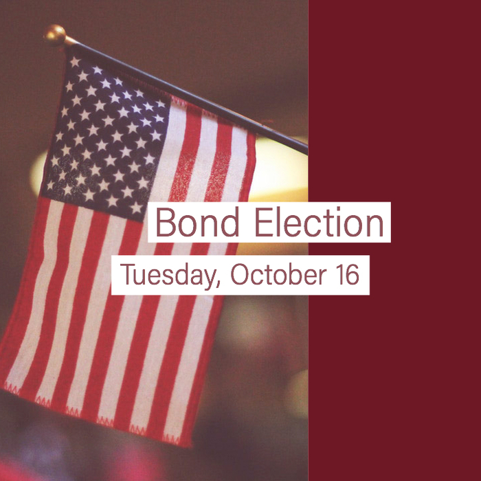 Bond Election - Tuesday, October 16