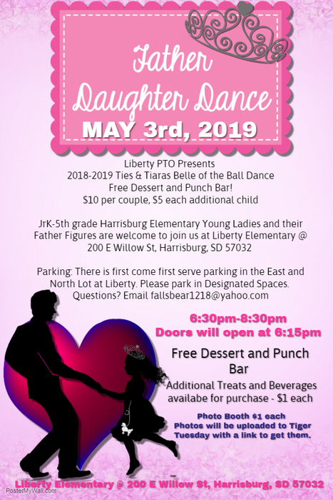 Father daughter dance - Friday, May 3.