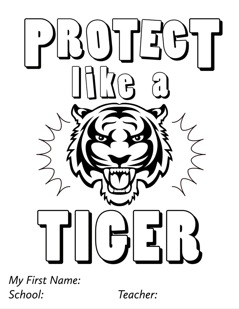PROTECT LIKE A TIGER