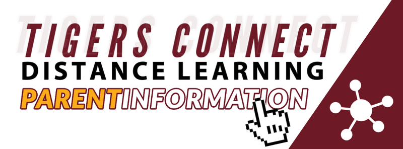 DISTANCE LEARNING PARENT INFORMATION